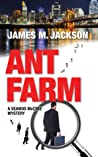 Ant Farm (Seamus McCree #1)