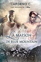 La Maison De Blue Mountain (Pack Collection)