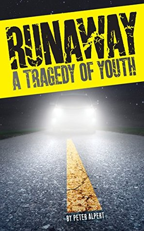 Runaway: A Tragedy of Youth
