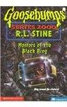 The Horror of the Black Ring (Goosebumps Series 2000, #18)