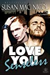 Love You Senseless (Men of London, #1)