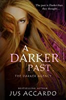 A Darker Past (The Darker Agency, #2)