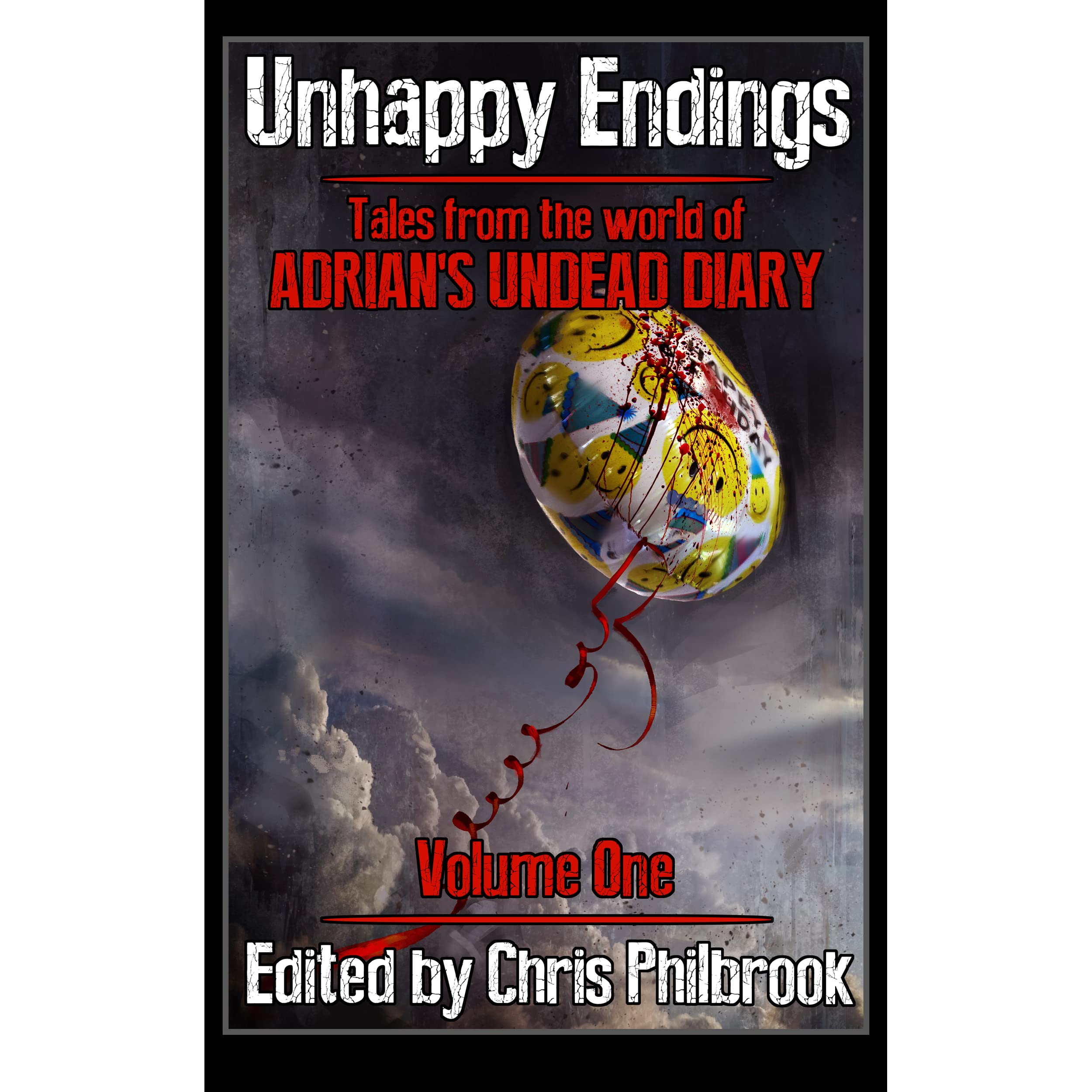 Unhappy Endings (tale From The World Of Adrian's Undead Diary #1) By Chris  Philbrook €� Reviews, Discussion, Bookclubs, Lists