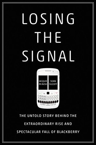 Losing the Signal by Jacquie McNish