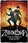 The Fyrelit Tragedy (Zarkora, #1)