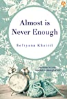 Almost is Never E...
