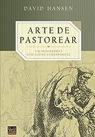 A arte de pastorear: Um ministério sem todas as respostas
