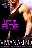 Let It Ride (Thompson & Sons #3)