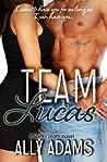 Team Lucas  (The Saints Team, #1)