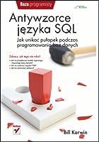 Antywzorce języka SQL