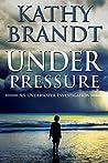 Under Pressure (An Underwater Investigation #4)