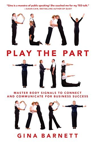 Play-the-Part-Master-Body-Signals-to-Connect-and-Communicate-for-Business-Success
