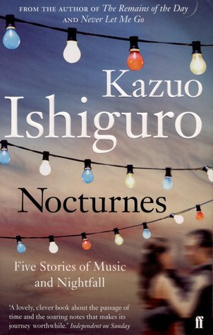 Read Nocturnes Five Stories Of Music And Nightfall By Kazuo Ishiguro