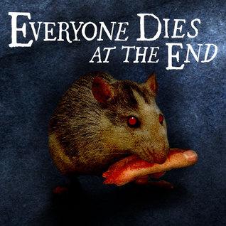 Everyone Dies at the End by Riley Amos Westbrook
