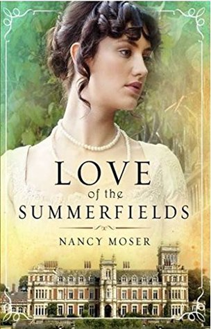 Love of the Summerfields (Manor House #1)