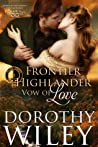 Frontier Highlander Vow of Love