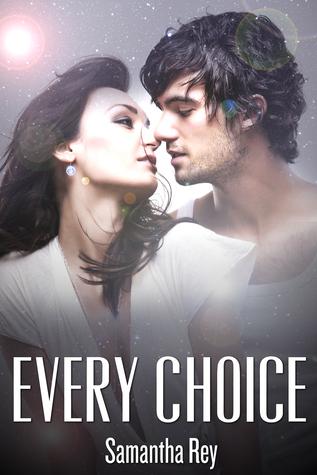 Every Choice (Every Series, #2)