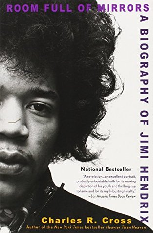 Room Full of Mirrors: A Biography of Jimi Hendrix