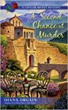 A Second Chance at Murder (A Love Or Money Mystery #2)