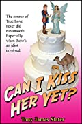 Can I Kiss Her Yet?: A True Tale of Love, Marriage... and Camels