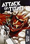 Attack on Titan, Vol. 1 by Hajime Isayama