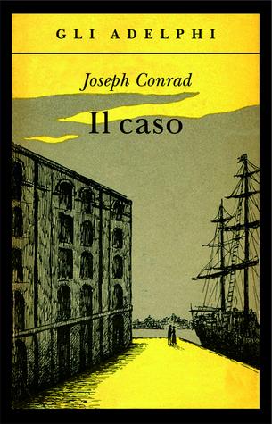 Il caso by Joseph Conrad