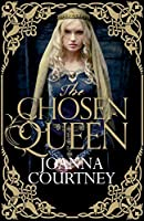 The Chosen Queen: Queens of Conquest 1