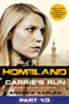 Homeland: Carrie's Run [Prequel Book] Part 1 of 3
