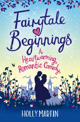 Fairytale Beginnings - Holly Martin