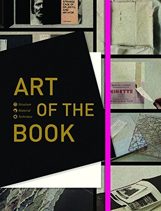 Art of the Book: Structure, Material and Technique