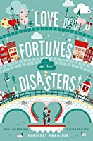 Love Fortunes and Other Disasters: A Swoon Novel