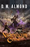 Necromancer's Curse (Chronicles of Acadia #3)