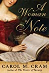 A Woman of Note by Carol M. Cram