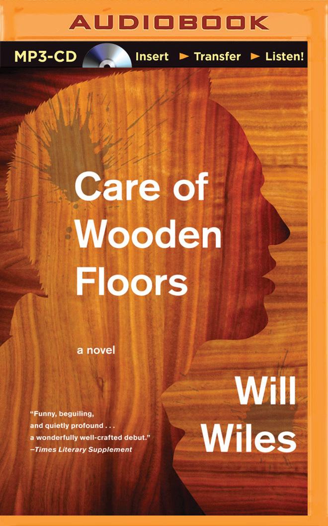 Care of Wooden Floors: A Novel