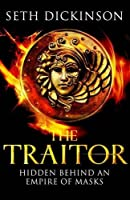 The Traitor (The Masquerade, #1)