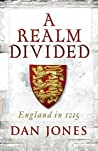 A Realm Divided: England in 1215