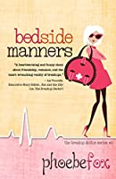 Bedside Manners (The Breakup Doctor Series Book 2)