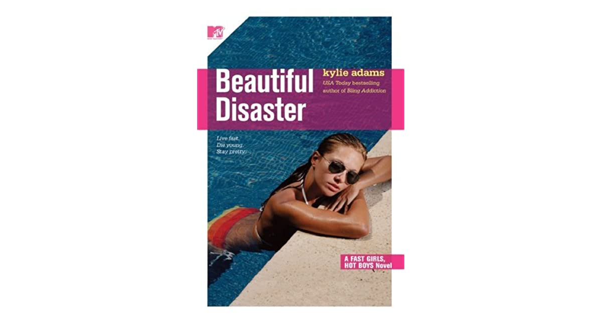 Beautiful Disaster Fast Girls Hot Boys 3 By Kylie Adams