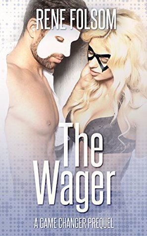 The Wager (Playing Games, #0.5)