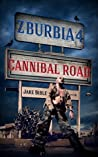 Cannibal Road (Z-Burbia, #4)