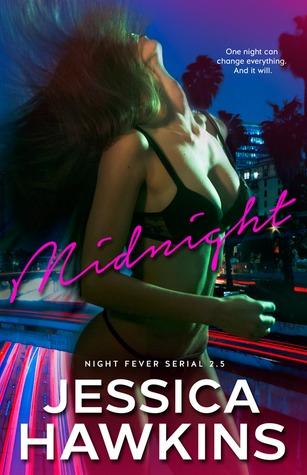 Midnight (Night Fever, 2.5)