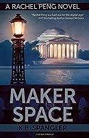 Maker Space (Rachel Peng) (Volume 2)