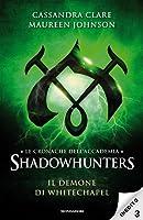 Il demone di Whitechapel (Le cronache dell'Accademia Shadowhunters, #3)