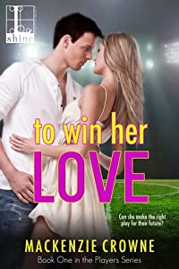 To Win Her Love (Players, #1)