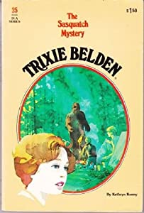 Trixie Belden and the Sasquatch Mystery (Trixie Belden, #25)