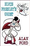 Elvis Presley's Ghost