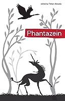 Phantazein