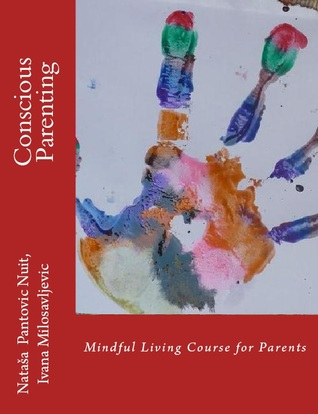 Conscious Parenting: Mindful Living Course for Parents (AoL Mindfulness #5)