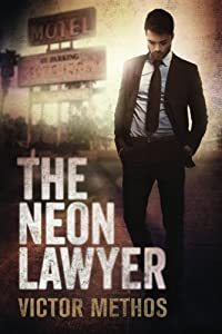 The Neon Lawyer (Brigham Theodore #1)