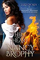 Hell On The Heart (Shadow Men Book 1)